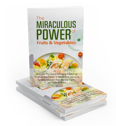 The Miraculous Power of Fruit and Vegetables eCover
